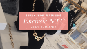 Encircle Jewlery Trunk Show at Anushka Spa & Salon in West Palm Beach, FL